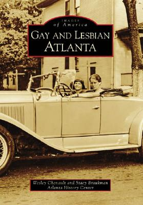 Gay and Lesbian Atlanta (Images of America (Arcadia Publishing)) Cover Image