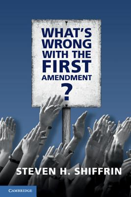 What's Wrong with the First Amendment Cover Image