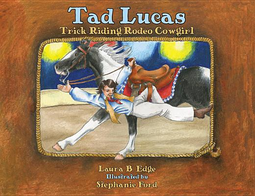 Tad Lucas: Trick-Riding Cowgirl Cover Image