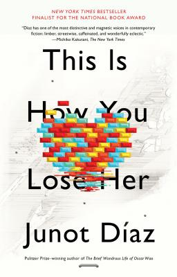 This Is How You Lose Her (Paperback) By Junot Diaz