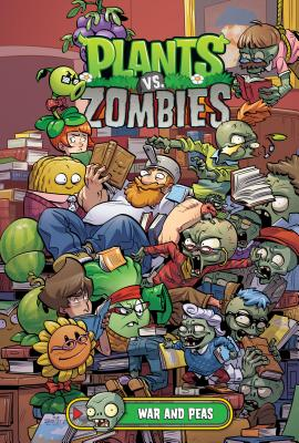 Plant vs. Zombies: War and Peas by Paul Tobin