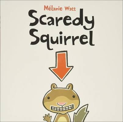 Cover for Scaredy Squirrel