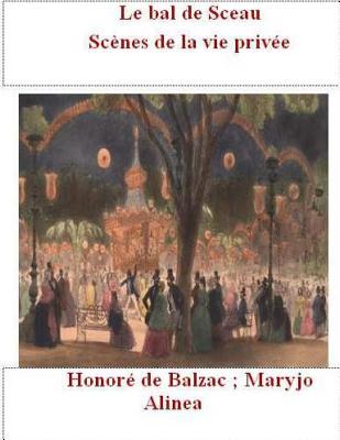 Le Bal de Sceau: Scenes de La Vie Privee Cover Image