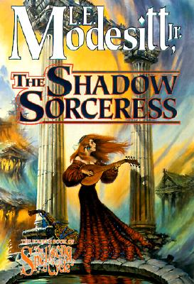 The Shadow Sorceress: The Fourth Book of the Spellsong Cycle Cover Image