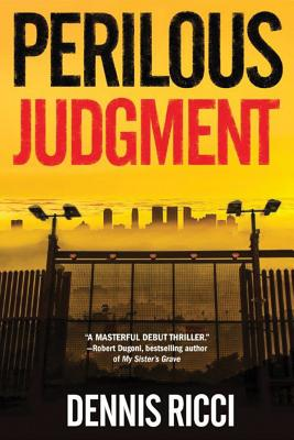 Perilous Judgment: A Real Justice Thriller Cover Image