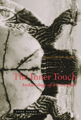 The Inner Touch: Archaeology of a Sensation Cover Image