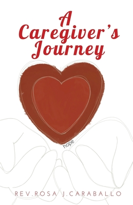 A Caregiver's Journey Cover Image