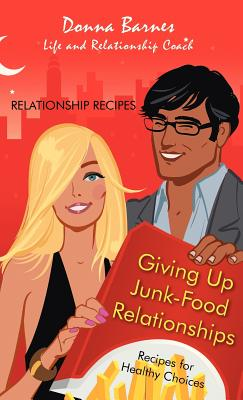 Giving Up Junk-Food Relationships Cover