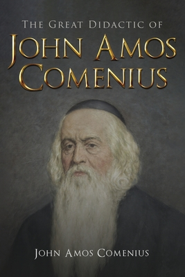 The Great Didactic of John Amos Comenius Cover Image