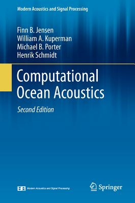 Computational Ocean Acoustics (Modern Acoustics and Signal Processing) Cover Image