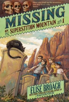 Missing on Superstition Mountain (Superstition Mountain Mysteries #1) Cover Image