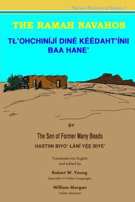 The Ramah Navahos: Tl'ohchiniji Dine Keedaht'inii Baa Hane Cover Image