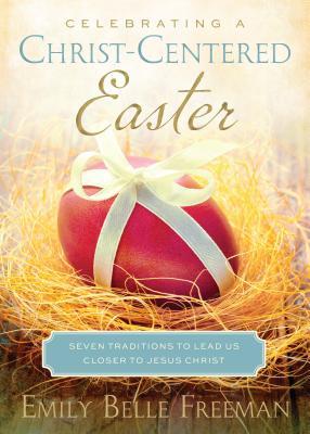 Celebrating a Christ-Centered Easter Cover
