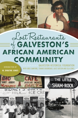 Lost Restaurants of Galveston's African American Community (American Palate) Cover Image