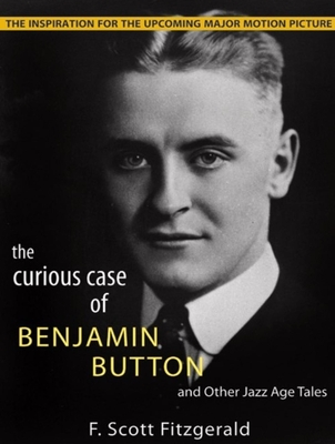 The Curious Case of Benjamin Button and Other Jazz Age Tales Cover
