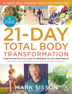 The Primal Blueprint 21-Day Total Body Transformation Cover