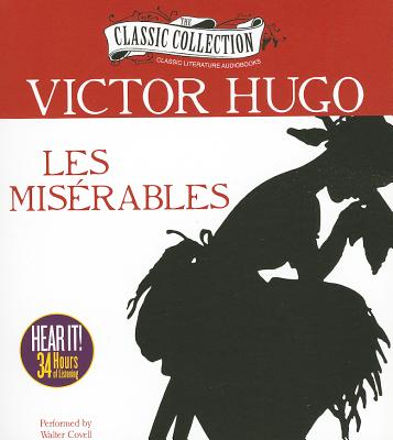 why victor hugos les miserables became a classic The first new penguin classics translation in forty years of victor hugo's  masterpiece,  and the award-winning film, les misérables is a genuine literary  treasure.
