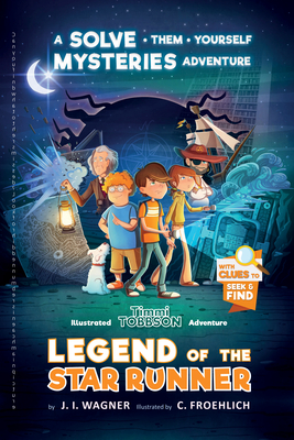 Legend of the Star Runner: A Timmi Tobbson Adventure Cover Image