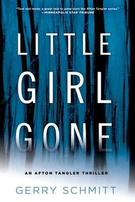 Little Girl Gone (An Afton Tangler Thriller #1) Cover Image