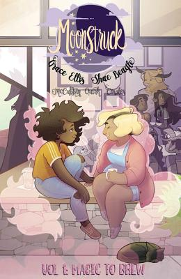 Moonstruck Volume 1: Magic to Brew Cover Image