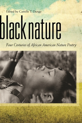 Black Nature: Four Centuries of African American Nature Poetry Cover Image