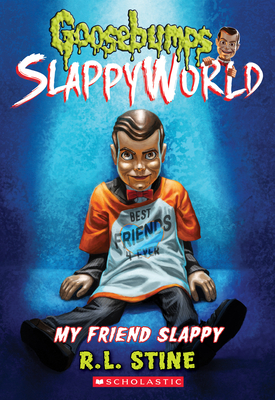 My Friend Slappy (Goosebumps SlappyWorld #12)  Cover Image