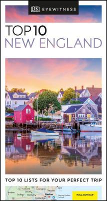 DK Eyewitness Top 10 New England (Pocket Travel Guide) Cover Image