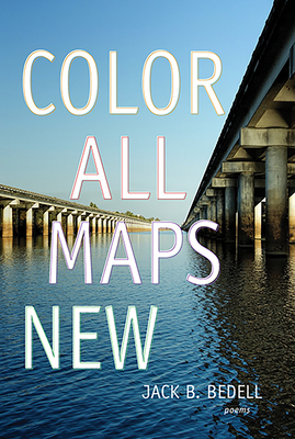 Color All Maps New: Poems Cover Image