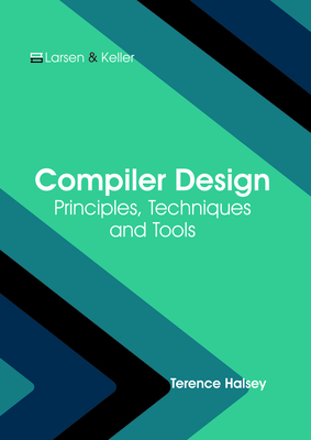 Compiler Design: Principles, Techniques and Tools Cover Image