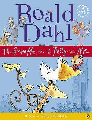 The Giraffe and the Pelly and Me. Roald Dahl Cover
