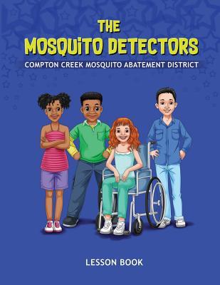 The Mosquito Detectors: Lesson Book Cover Image