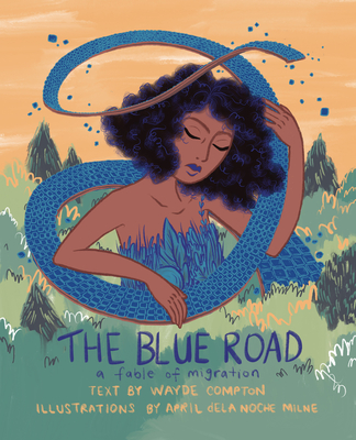 The Blue Road: A Fable of Migration Cover Image