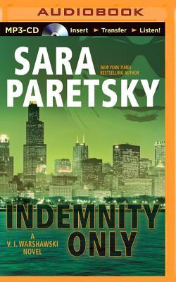 Indemnity Only (V.I. Warshawski Novels #1) Cover Image