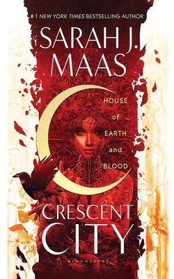House of Earth and Blood (Crescent City #1) Cover Image