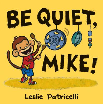Be Quiet, Mike! Cover