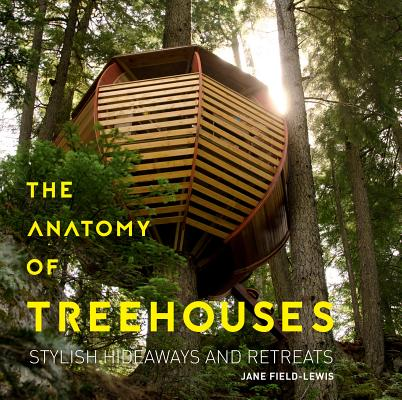 The Anatomy of Treehouses cover image
