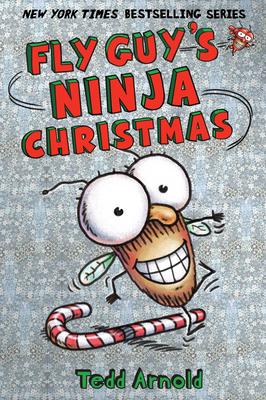 Fly Guy's Ninja Christmas (Fly Guy #16) Cover Image