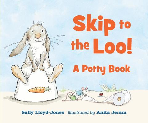 Cover for Skip to the Loo! A Potty Book