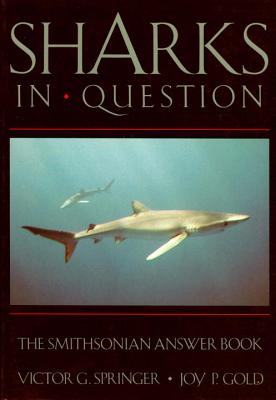 Sharks in Question: The Smithsonian Answer Book (Smithsonian's In Question Series) Cover Image