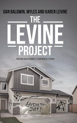 The Levine Project: Fighting Back Against a Campaign of Terror Cover Image