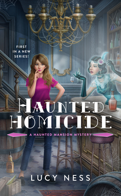 Haunted Homicide (A Haunted Mansion Mystery #1) Cover Image