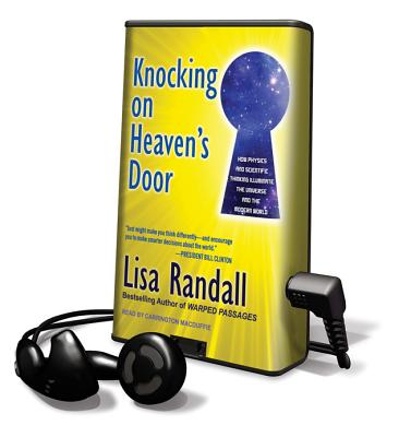 Knocking on Heaven's Door: How Physics and Scientific Thinking Illuminate the Universe and the Modern World [With Earbuds] Cover Image
