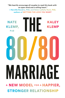The 80/80 Marriage: A New Model for a Happier, Stronger Relationship Cover Image