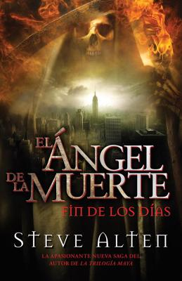 El Angel de la Muerte: Fin de los Dias = The Angel of Death Cover Image
