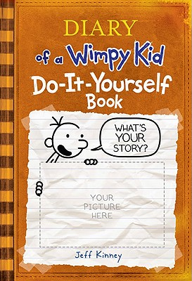 Diary of a wimpy kid do it yourself book indiebound diary of a wimpy kid do it yourself book hardcover solutioingenieria Image collections