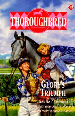 Thoroughbred #15 Glory's Triumph Cover Image
