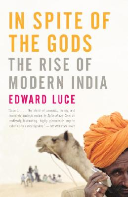In Spite of the Gods: The Rise of Modern India Cover Image