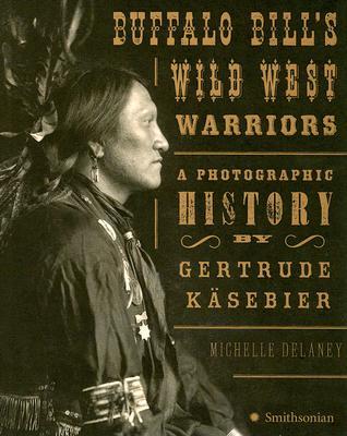 Buffalo Bill's Wild West Warriors Cover