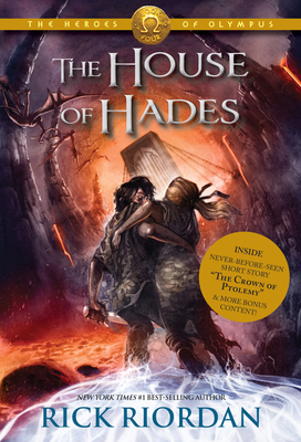 The House of Hades (Heroes of Olympus, The, Book Four: The House of Hades) (The Heroes of Olympus #4) Cover Image