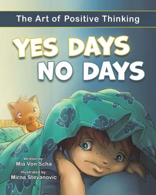 Yes Days No Days: The Art of Positive Thinking Cover Image